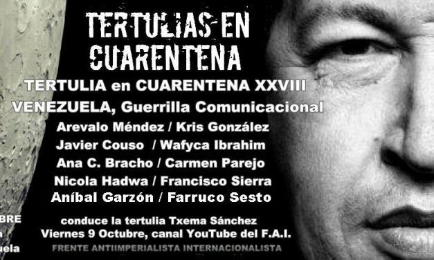 Tertulia XXVIII Venezuela, Guerrilla Comunicacional