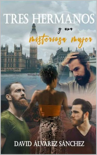 Tres hermanos y una misteriosa mujer de David Alvarez