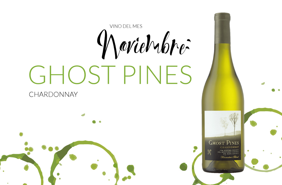 Noviembre: Ghost Pines Chardonnay
