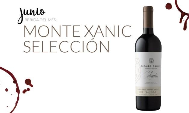 Junio: Monte Xanic Selección