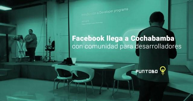 Facebook llega a Cochabamba con comunidad para desarrolladores