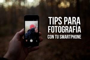 ¡10 TIPS para sacar fotos PROFESIONALES con tu SMARTPHONE!