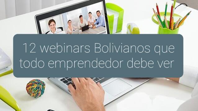 12 webinars bolivianos que todo emprendedor debe ver