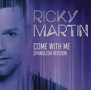 ricky martin come with me version espanol