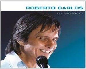 Roberto Carlos ese tipo soy yo