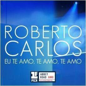 Roberto Carlos te amo te amo te amo
