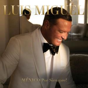 luis_miguel-_mexico_por_siempre