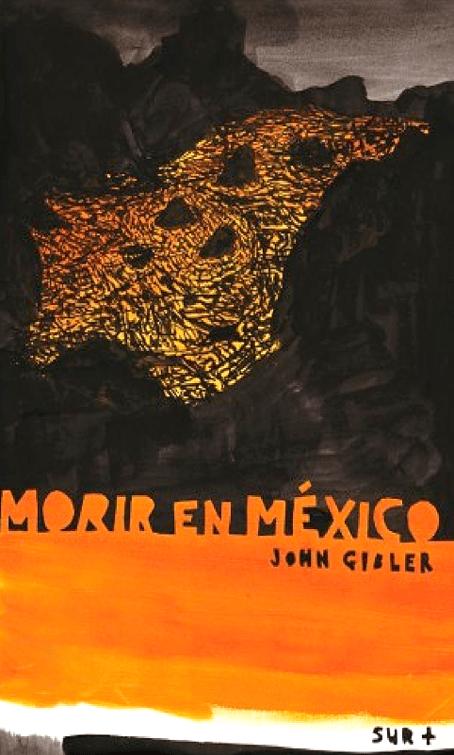 Morir en México...