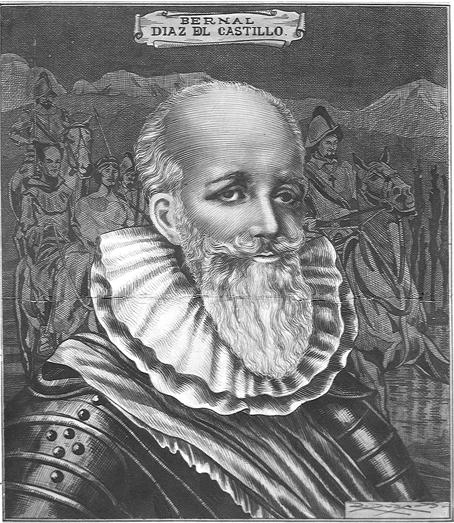 Bernal Díaz del Castillo.