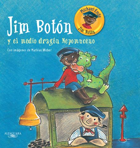 Jim Botón y el medio dragón Nepomuceno.