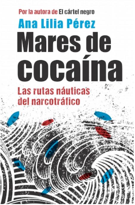 Las rutas marítimas de la coca.