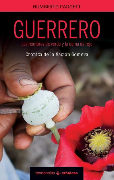 Las guerras en Guerrero.
