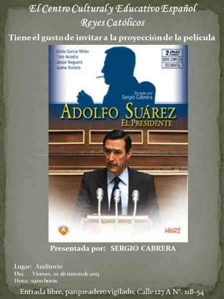 CCEE Reyes Católicos. Adolfo Suárez