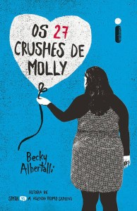 Resenha – Os 27 Crushes de Molly