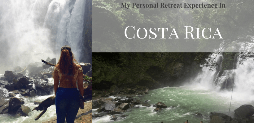 My Personal Retreat Experience in Costa Rica