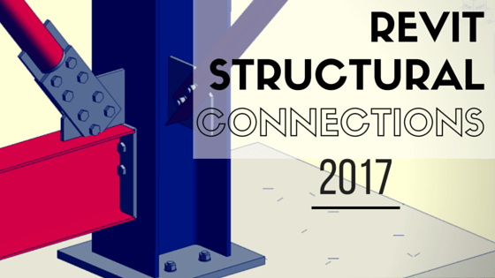 revit structural connections 2017