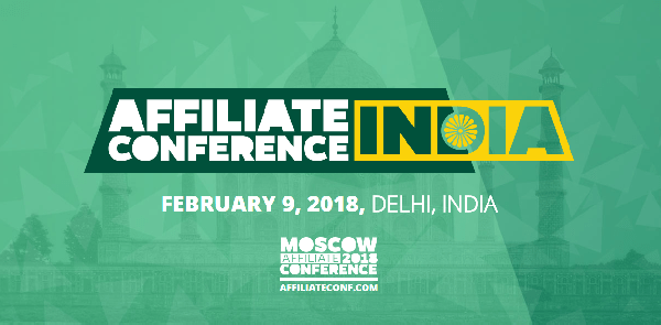 Meet Us at India Affiliate Conference 2018 in Delhi, Feb 9th 2018