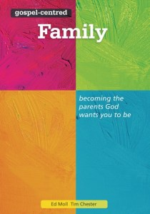 Gospel-Centered Family