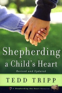 Tedd Tripp's Shepherding a Child's Heart