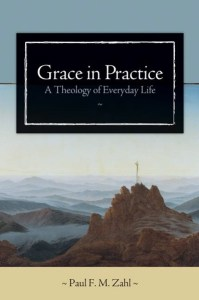 http://www.wtsbooks.com/grace-in-practice-paul-zahl-9780802828972?utm_source=jmarple&utm_medium=blogpartners