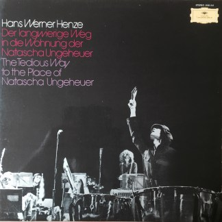 2530 212 Hans Werner Henze The Tedious Way to the Place of Natasha Ungeheuer