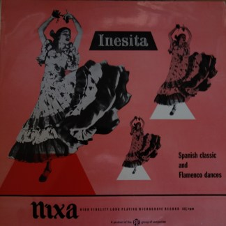Nixa NPL 18000 Inestita in Flamenco & Classic Spanish Dances 8321 Guitar Music of Latin America Laurindo Almeida