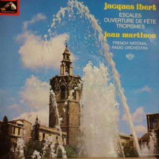 ASD 3147 Jaques Ibert Escales, Ouverture de Fete, Trompisms / Martinon / FNRO