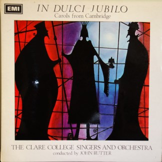 CSD 3634 In Dulci Jubilo Carols From Cambridge / Rutter / Clare College Singers & Orchestra