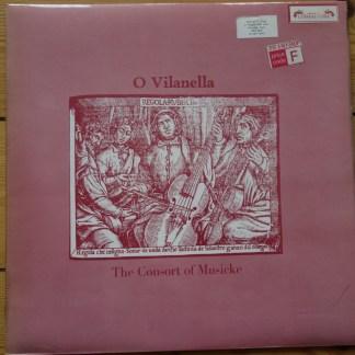 SOL 334 O Vilanella / The Consort of Musicke