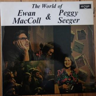 SPA-A 102 The World of Ewan MacColl & Peggy Seeger