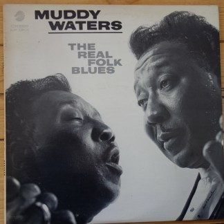 Chess LP-1501 Muddy Waters The Real Folk Blues