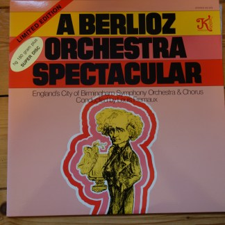 KS 553 A Berlioz Orchestra Spectacular / Fremaux / CBSO