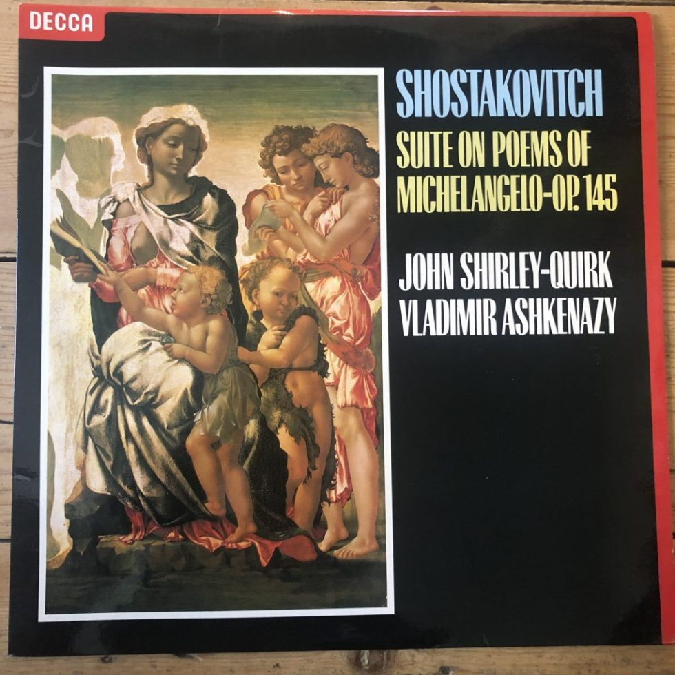 SXL 6849 Shostakovich Suite on Poems of Michelangelo / Shirley-Quirk / Ashkenazy