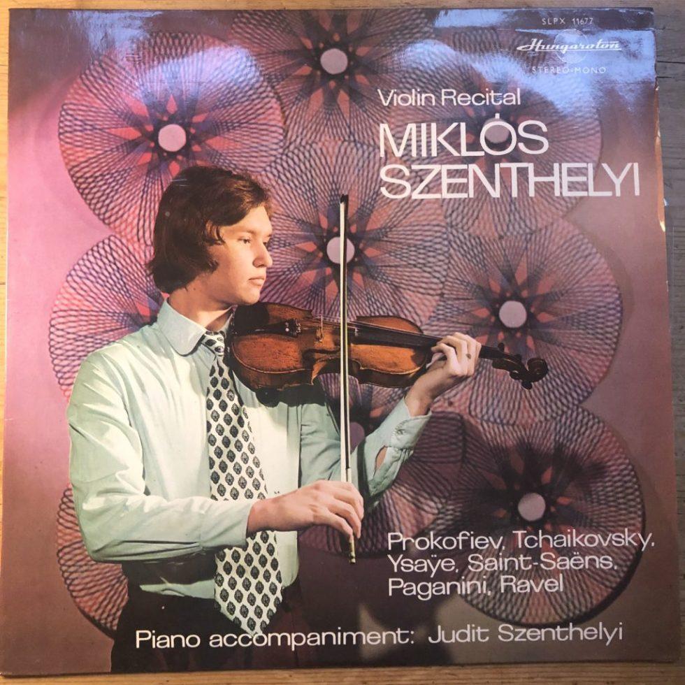 SLPX 11677 Miklos Szenthelyi Violin Recital
