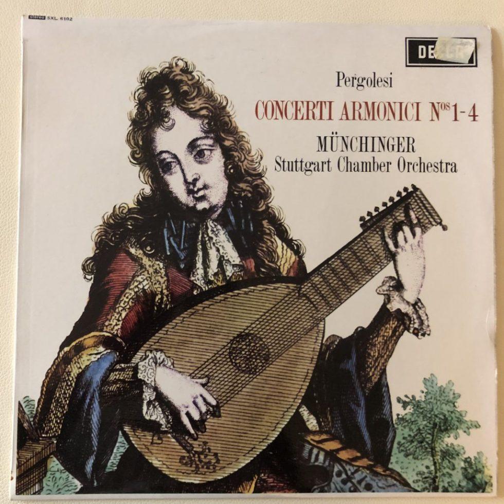 SXL 6102 Pergolesi Concerti Armonici Nos. 1-4