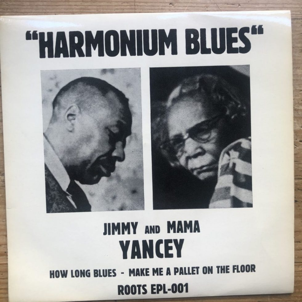 ROOTS EPL-001 Jimmy & Mama Yancey - Harmonium Blues