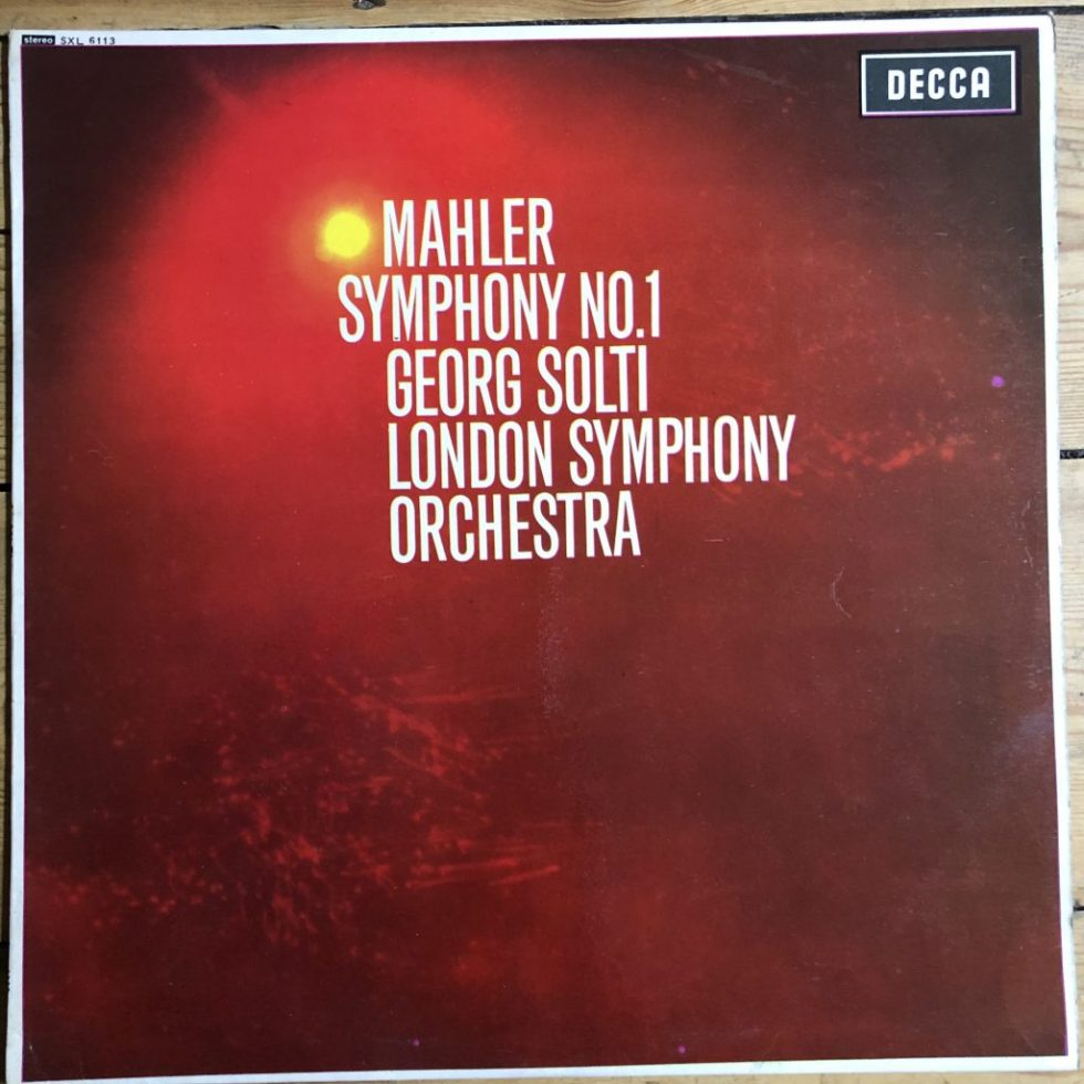 SXL 6113 Mahler Symphony No.1 / Solti / LSO W/B