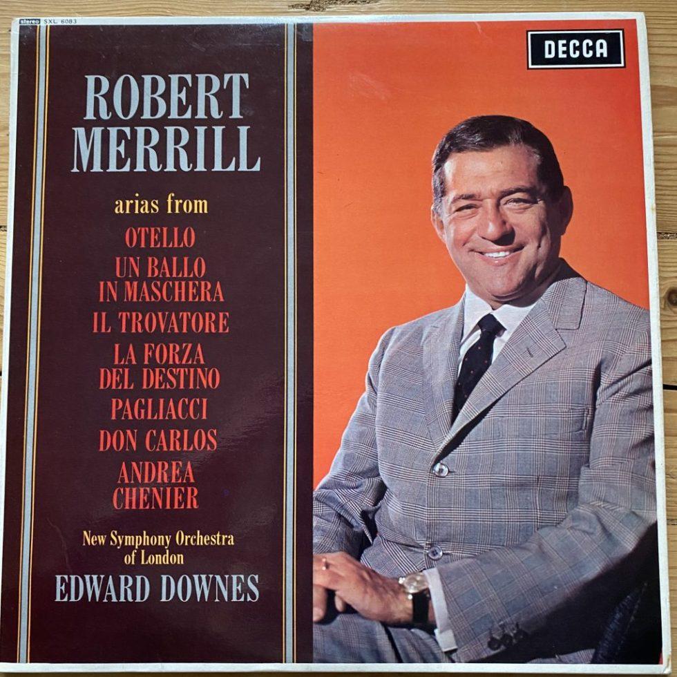 SXL 6083 Robert Merrill Arias From Otello Il Trovatore etc.