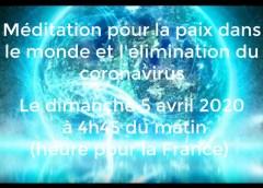 Support universel de méditation pour l'élimination totale du Coronavirus et la méditation mondiale du dimanche 5 avril 2020 au matin