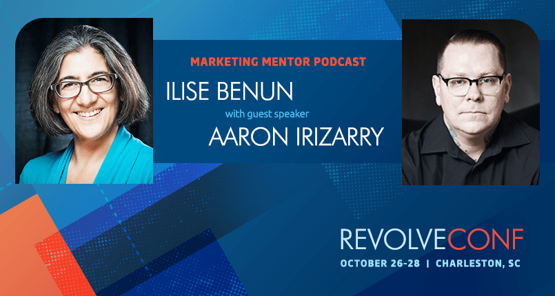Marketing Mentor Podcast & Interview with Aaron Irizarry