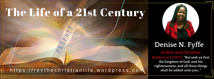 The Life of a 21st Century Prophet: You can do ALL things through Christ