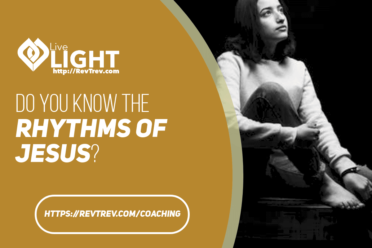 Do you know the rhythm of Jesus?
