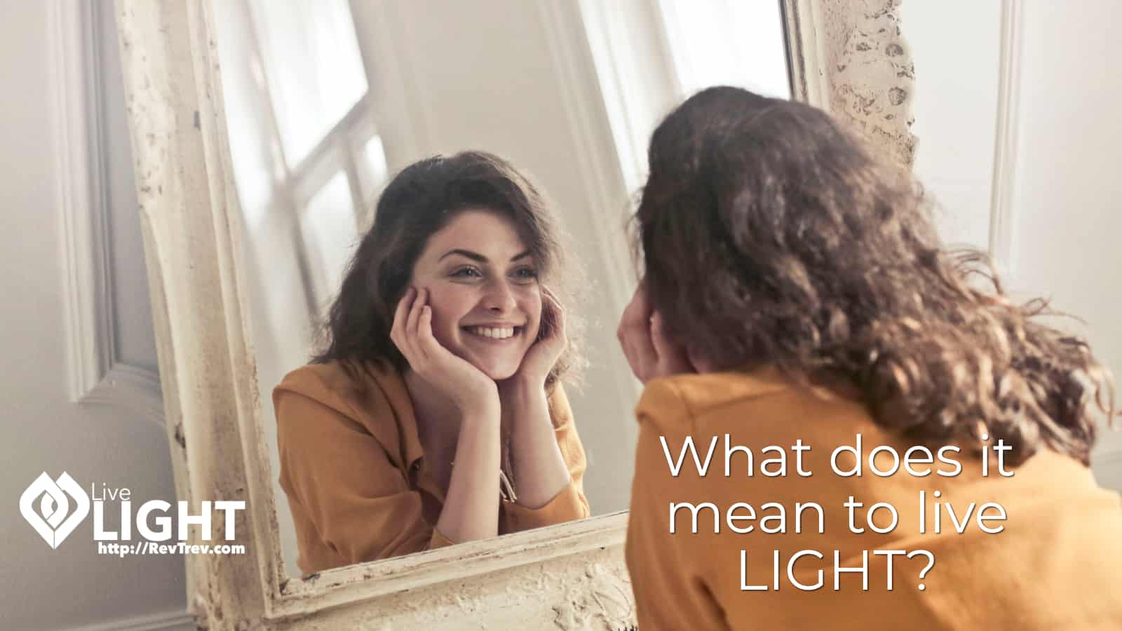 What does it mean to live LIGHT?