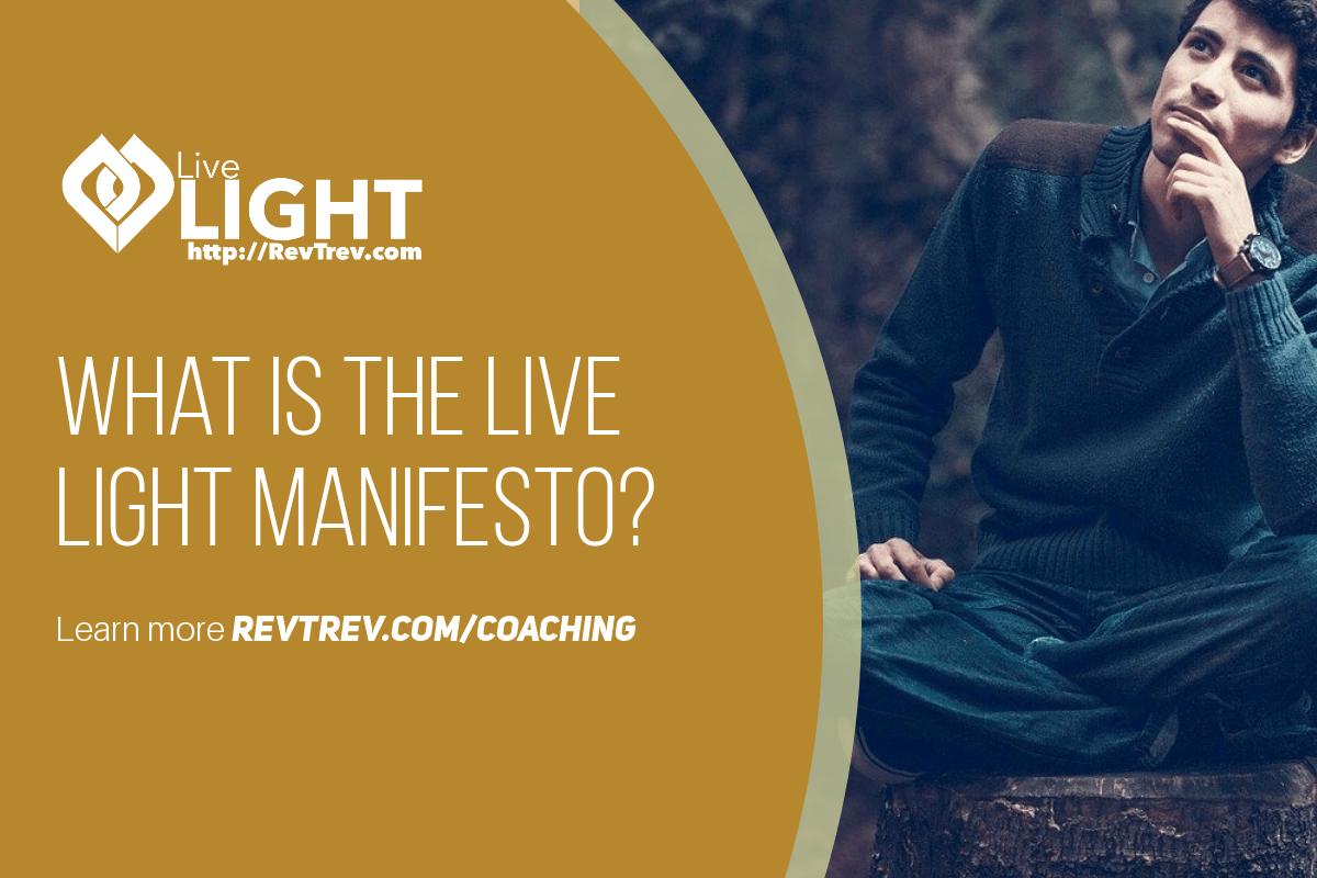 What is the Live LIGHT Manifesto? via @trevorlund