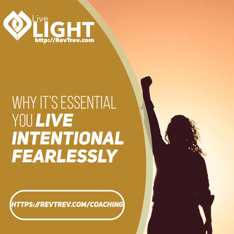 live intentional fearlessly