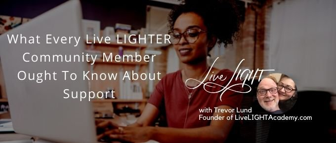 What Every Live LIGHTER Community Member Ought To Know About  Support via @trevorlund