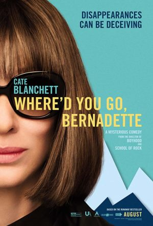 Where'd You Go Bernadette poster