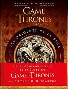 couverture du livre Game of thrones : les origines de la saga, présentant les trois dragons, emblème de la famille Targaryen