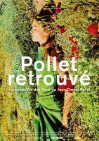 Pollet retrouvé  Cycle en 22films(1957-1993)