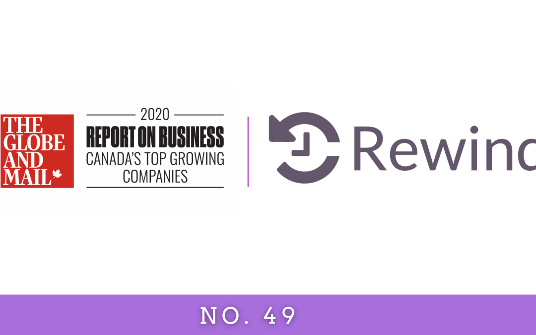 Rewind Named One of Canada's Top Growing Companies!